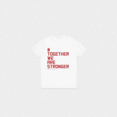 T-shirt #TogetherWeAreStronger